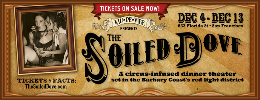 Vau de Vire Society presents 'The Soiled Dove' - December 4-13, 2014 - San Francisco