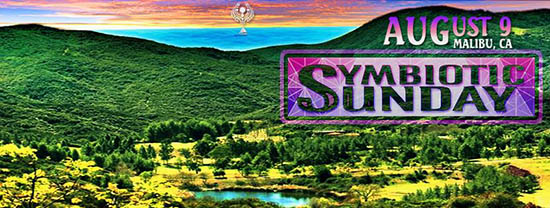 Symbiosis 2015 Pre-Party: Symbiotic Sunday, August 9, 2015 - Malibu, CA