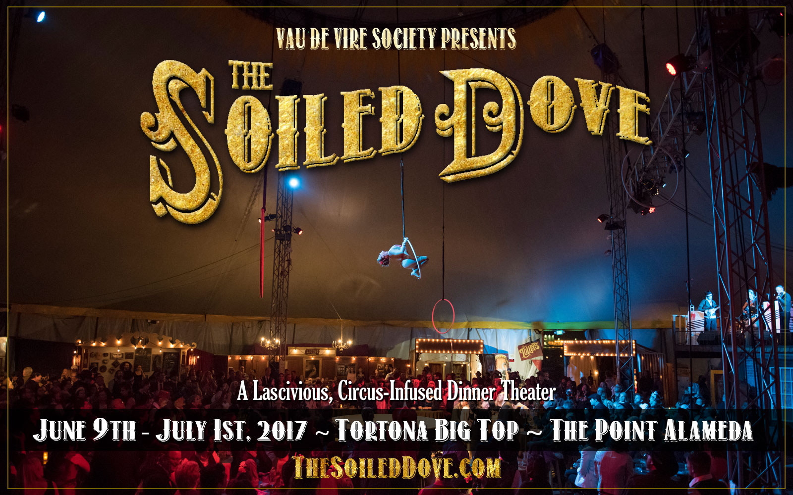 The Soiled Dove under the Tortona Big Top!