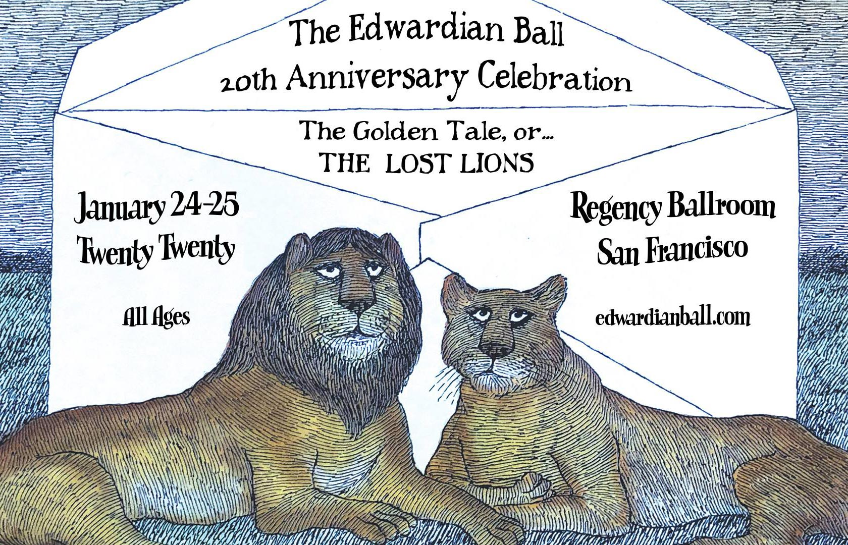 The Edwardian Ball - 20th Anniversary Celebration - January 24-25, 2019 - Regency Ballroom in San Francisco