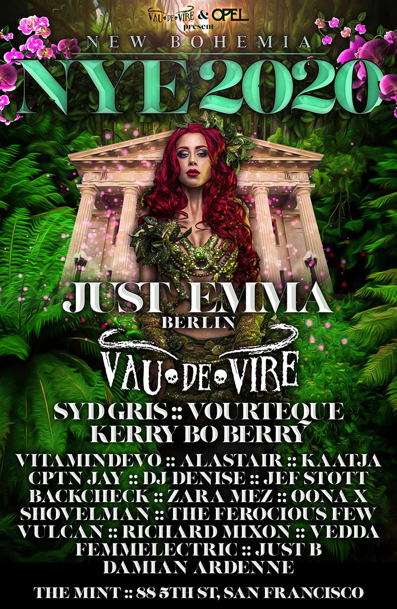 Vau de Vire Society & Opel Productions presents New Bohemia New Year's Eve - December 31, 2019 - The Mint in San Francisco