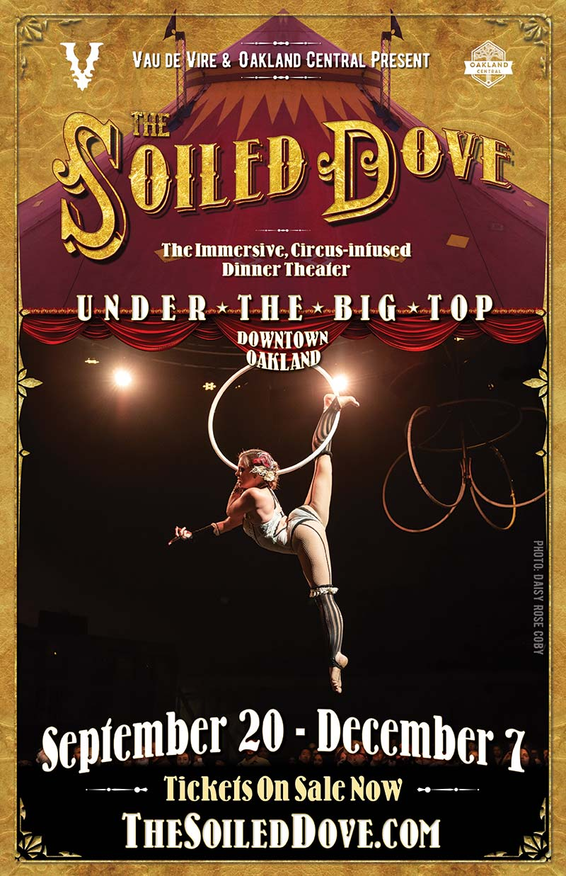 Vau de Vire Society's The Soiled Dove immersive, circus-infused dinner theater - September 20-December 7, 2019 - Tortona Big Top in downtown Oakland
