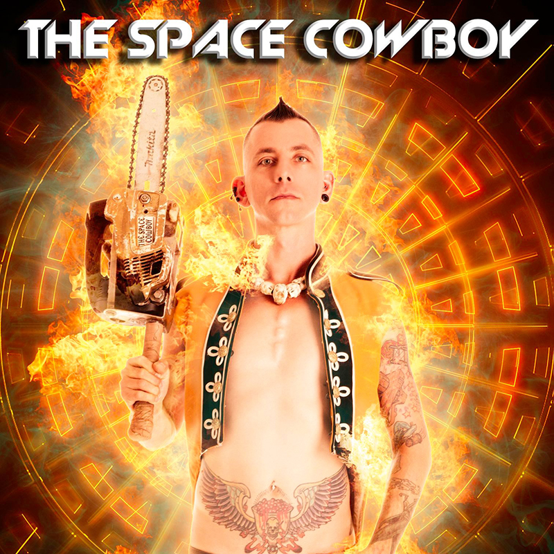 THE SPACE COWBOY World famous sideshow LIVE from Australia