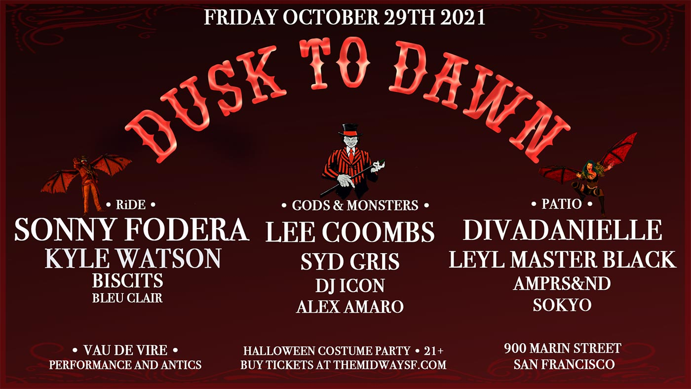 Dusk to Dawn Halloween party - October 29, 2021 - The Midway SF, San Francisco
